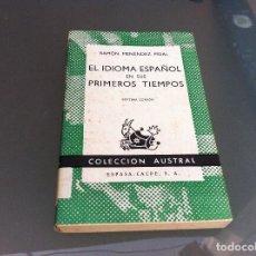 Libros de segunda mano: RAMÓN MENÉNDEZ PIDAL. EL IDIOMA ESPAÑOL EN SUS PRIMEROS TIEMPOS. Nº 250. AÑO 1968. Lote 122276411
