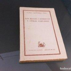 Libros de segunda mano: RAMÓN MENÉNDEZ PIDAL. LOS REYES CATÓLICOS Y OTROS ESTUDIOS. Nº 1268. AÑO 1962. Lote 122276887