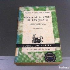 Libros de segunda mano: MARCELINO MENÉNDEZ Y PELAYO. POETAS DE LA CORTE DE DON JUAN II. Nº 350. AÑO 1959. Lote 122277159