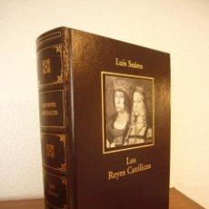 Libros de segunda mano: LUIS SUÁREZ: LOS REYES CATÓLICOS (RBA/ ARIEL, 2005) MUY BUEN ESTADO. Lote 122278875