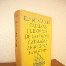 Libros de segunda mano: MARIO DEL TREPPO: ELS MERCADERS CATALANS I L'EXPANSIÓ DE LA CORONA CATALANO-ARAGONESA (CURIAL, 1976). Lote 122279311