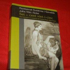 Libros de segunda mano: SITGES: SET + CENT-VINT-I-CINC - HISTORIA CASINO PRADO SUBURENSE - MONTSERRAT GUTIERREZ I JOFRE VILA. Lote 183822073
