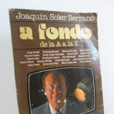 Libros de segunda mano: A FONDO DE LA A A LA Z. JOAQUIN SOLER SERRANO. EDITORES PLAZA AND JANES. 1981. VER FOTOGRAFIAS. Lote 122293615