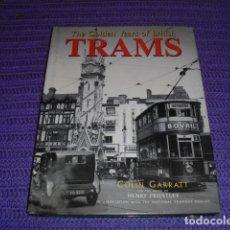 Libros de segunda mano: THE GOLDEN YEARS OF BRITISH TRAMS -. Lote 122304383