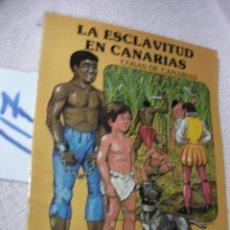 Libros de segunda mano: LA ESCLAVITUD EN CANARIAS - LOBO AGUADO. Lote 122309287