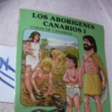Libros de segunda mano: LOS ABORIGENES CANARIOS I - SOCAS AGUADO. Lote 122309399