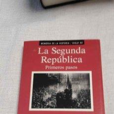 Libros de segunda mano: LA SEGUNDA REPÚBLICA, LOS PRIMEROS PASOS (FERNANDO DÍAZ-PLAZA, ED. PLANETA). Lote 122311387