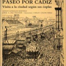 Libros de segunda mano: CARNAVAL DE CADIZ 1984. PASEO POR CADIZ (VISITA A LA CIUDAD SEGÚN SUS COPLAS). Lote 122318691