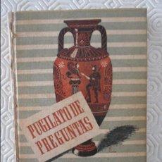 Libros de segunda mano: PUGILATO DE PREGUNTAS. EDITORIAL SCIENTIA, BARCELONA, 1942. POR JUAN PEÑAFIEL. CON UN PROLOGO DEL DR. Lote 122344639