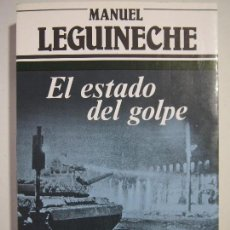 Libros de segunda mano: EL ESTADO DEL GOLPE TAPA BLANDA – 1982. Lote 122363979