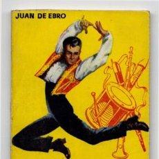 Libros de segunda mano: EBRO, JUAN DE. BAILE ESPAÑOL. (HACIA 1957), (ENCICLOPEDIA PULGA).. Lote 122372719