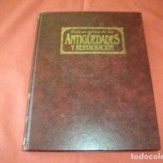 Libros de segunda mano: GUÍA PRÁCTICA DE LAS ANTIGÜEDADES Y RESTAURACIÓN. PLANETA AGOSTINI. TOMO 1. Lote 122435259