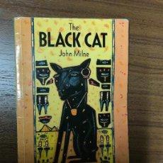 Libros de segunda mano: THE BLACK CAT. JOHN MILNE. PEDIDO MÍNIMO 5€. Lote 122447467