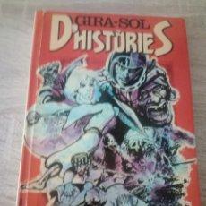 Libros de segunda mano: GIRA-SOL D'HISTÒRIES - JOSEP VALLVERDÚ - ELS GRUMETS DE LA GALERA - LA GALERA 1980. Lote 122532295