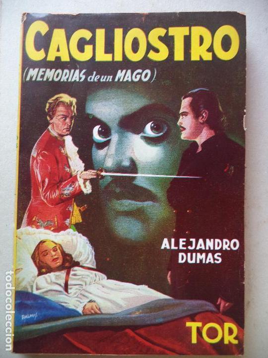 CAGLIOSTRO(MEMORIAS DE UN MAGO) A.DUMAS PERFECTO ESTADO BIBLIOTECA LAS OBRAS FAMOSAS TOR (Libros de Segunda Mano (posteriores a 1936) - Literatura - Otros)
