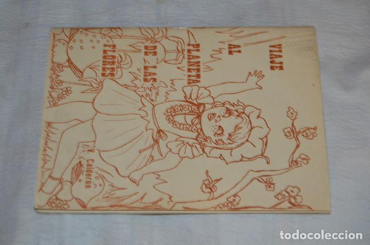 Libros de segunda mano: VINTAGE - VIAJE AL PLANETA DE LAS FLORES - OCTUBRE 1978 - VICTORIA CALDERÓN QUINTANA - ENVÍO 24H - Foto 2 - 122560539