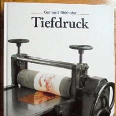 Libros de segunda mano: HUECOGRABADO-TIEFDRUCK.- GERHARD BIRKHOFER. Lote 122599843