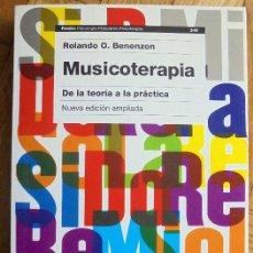 Libros de segunda mano: MUSICOTERAPIA – DE LA TEORÍA A LA PRÁCTICA.- ROLANDO O. BENENZON. Lote 122604747
