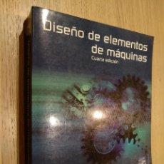 Libros de segunda mano: DISEÑO DE ELEMENTOS DE MÁQUINAS ROBERT L. MOTT. PEARSON. Lote 122617003