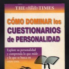 Libros de segunda mano: CÓMO DOMINAR LOS CUESTIONARIOS DE PERSONALIDAD POR MARK PARKINSON - EDIMAT LIBROS, 2002 -. Lote 122654679