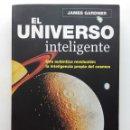 Libros de segunda mano: EL UNIVERSO INTELIGENTE. UNA AUTÉNTICA REVOLUCIÓN - JAMES GARDNER - ROBINBOOK / MA NON TROPPO. Lote 122670987