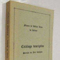 Libros de segunda mano: MUSEO DE BELLAS ARTES DE BILBAO - CATALOGO DESCRIPTIVO ARTE ANTIGUO *. Lote 135021277