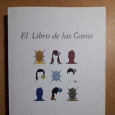 Libros de segunda mano: EL LIBRO DE LAS CARAS.- PLÁCIDO W. DÍEZ GANSERT -DEDICATORIA DEL AUTOR. Lote 122722342