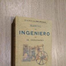 Libros de segunda mano: MANUAL DEL INGENIERO. COLOMBO, G. ADRIAN ROMO. Lote 122726763