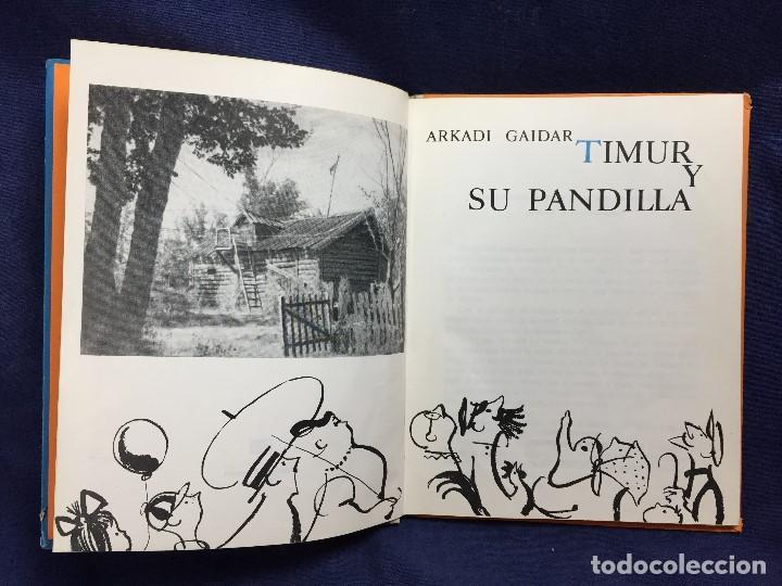 Libros de segunda mano: timur y su pandilla 1970 guerra comunismo Rusia literatura infantil URSS Arkadi Gadiar guerra fria - Foto 2 - 122764043