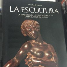 Libros de segunda mano: LA ESCULTURA, SIGLOS XV AL XVIII, DE SKIRA/CARROGGIO. Lote 122796251