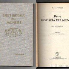 Libros de segunda mano: BREVE HISTORIA DEL MUNDO. - WELLS, H.G. - A-H-1017. Lote 122813167
