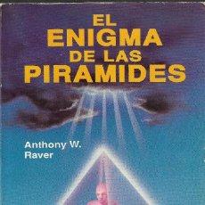 Livres d'occasion: EL ENIGMA DE LAS PIRÁMIDES - ANTHONY W. RAVER - EDICOMUNICACIÓN, S.A., 1991. . Lote 122852535