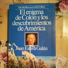 Gebrauchte Bücher - El enigma de Colón y los descubrimientos de América - Juan Eslava Galán - 122893503