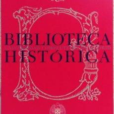 Libros de segunda mano: BIBLIOTECA HISTÓRICA, UNIVERSIDAD COMPLUTENSE DE MADRID. 2000. Lote 122894051