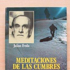 Libros de segunda mano: JULIUS EVOLA - MEDITACIONES DE LAS CUMBRES. MEDITAZIONI DELLE VETTE. BILINGÜE GRAN FORMATO ILUSTRADO. Lote 122953099