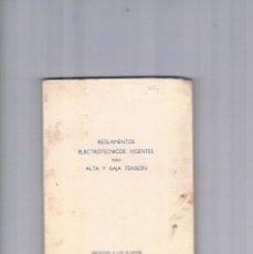 Libros de segunda mano: REGLAMENTOS ELECTROTECNICOS VIGENTES PARA ALTA Y BAJA TENSION SIEMENS INDUSTRIA ELECTRICA 1949 . Lote 122966935