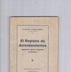 Libros de segunda mano: EL REGISTRO DE ARRENDAMIENTOS CARLOS CABALLERO BIBLIOTECA LEGISLATIVA LIBRERIA BOSCH. Lote 122967235