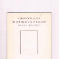 Libros de segunda mano: MEMORIA EJERCICIO 1949 1950 AGRUPACION MUTUA COMERCIO Y DE LA INDUSTRIA MONTEPIO PREVISION SOCIAL. Lote 122970003
