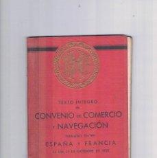 Libros de segunda mano: TEXTO INTEGRO CONVENIO COMERCIO Y NAVEGACION ESPAÑA Y FRANCIA 1935 BANCO HISPANO COLONIAL. Lote 122970151