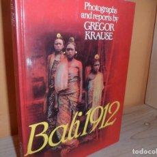 Libros de segunda mano: BALI 1912 / PHOTOGRAPHS AND REPORTS BY GREGOR KRAUSE EN INGLES. Lote 123033775