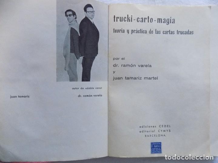 Libros de segunda mano: LIBRERIA GHOTICA. JUAN TAMARIZ/ RAMON VARELA. TEORIA Y PRÁCTICA DE LAS CARTAS TRUCADAS.1970.RARA ED. - Foto 2 - 123040663