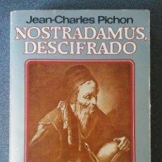 Libros de segunda mano: NOSTRADAMUS DESCIFRADO. Lote 123047859