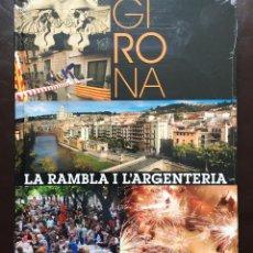 Libros de segunda mano: GIRONA: LA RAMBLA I L ARGENTERIA (EDICIÓN CATALÁN) TAPA DURA 2014 NUEVO. Lote 123052523