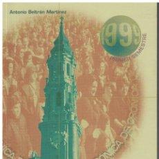 Libros de segunda mano: CRÓNICA DE ZARAGOZA - 1999 - PRIMER SEMESTRE - ANTONIO BELTRÁN. Lote 123059695