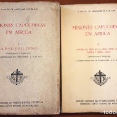 Libros de segunda mano: MISIONES CAPUCHINAS EN ÁFRICA 2 VOLS. (MATEO DE ANGUIANO 1950) SIN USAR. Lote 123061595