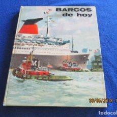 Libros de segunda mano: BARCOS DE HOY PLAZA&JANÉS 1967 TEXTO JEAN RIVERAIN. Lote 123063075