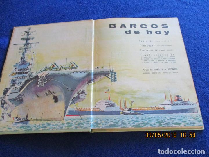 Libros de segunda mano: BARCOS DE HOY Plaza&Janés 1967 Texto Jean Riverain - Foto 2 - 123063075