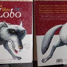 Libros de segunda mano: EL GRAN LIBRO DEL LOBO FEROZ - EDITORIAL JUVENTUD. Lote 123075899