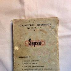 Libros de segunda mano: SUMINISTROS ELÉCTRICOS PLA FONT SA DE SEPSA AÑO 1959. Lote 123096959