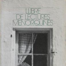 Libros de segunda mano: LLIBRE DE LECTURES MENORQUINES. MENORCA, 1981.. Lote 123147124